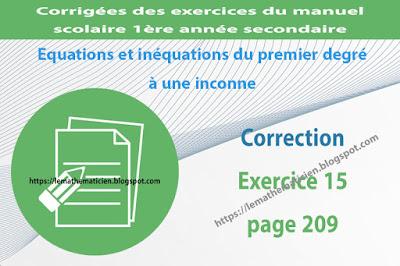 Correction - Exercice 15 page 209 - Equations et inéquations du premier degré à une inconnue