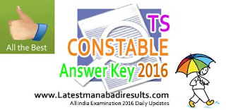 Manabadi TS Police Constable Answer Key 2016, TSLPRB Constable Mains Answer Key 23rd October 2016,