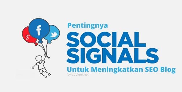 Sosial Signal untuk Meningkatkan SEO Blog