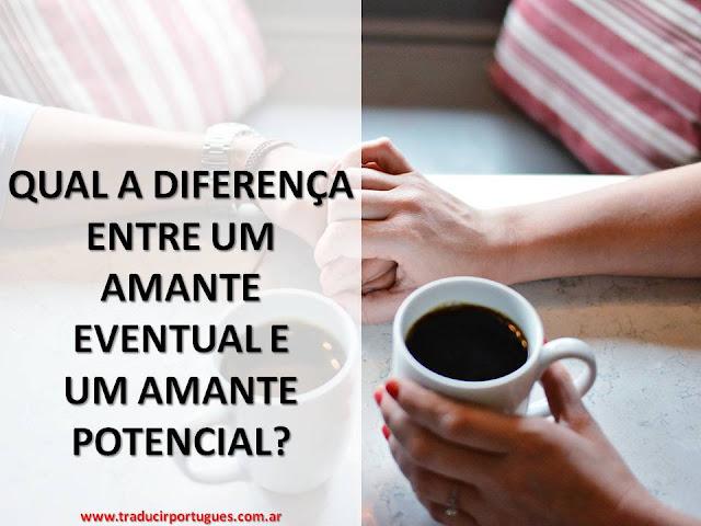 amante, portugués, potencial, eventual, diferencias