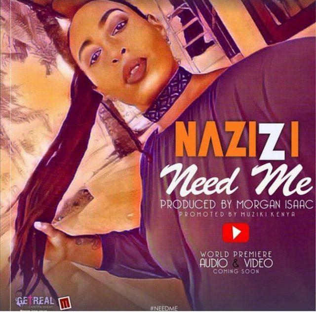Nazizi - Need Me