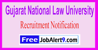 GNLU Gujarat National Law University Recruitment Notification 2017 Last Date 07-06-2017