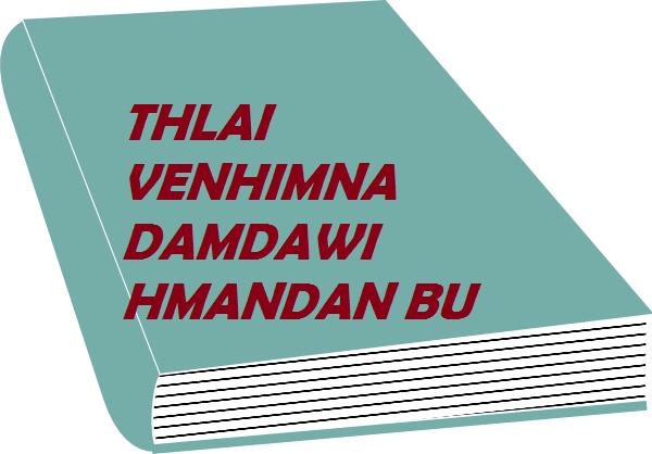 THLAI VENHIMNA DAMDAWI HMANDAN BU