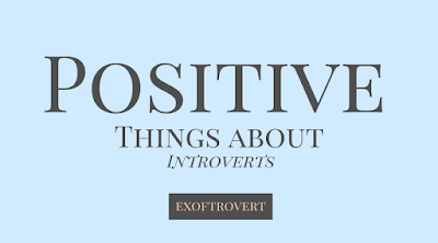 Positive Things about Introverts