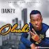 MUSIC: Danzy - Oluchi || @Danzybrowny