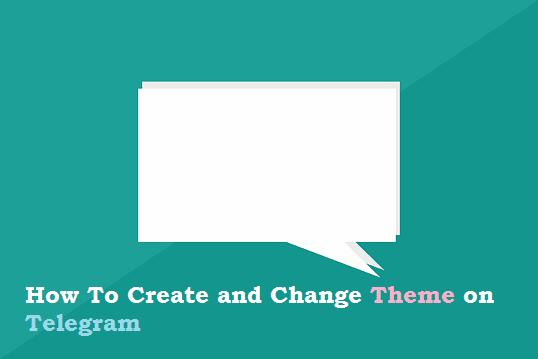 How to change Telegram theme