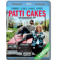 PATTI CAKE$ (2017) 1080P HD MKV ESPAÑOL LATINO