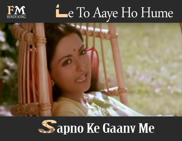 Le-To-Aaye-Ho-Hume-Sapno-Ke-Gaanv-Me-Dulhan-Wahi-Jo-Piya-Man-Bhaaye-(1977)