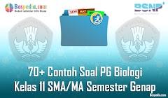 Lengkap - 70+ Contoh Soal PG Biologi Kelas 11 SMA/MA Semester Genap Terbaru