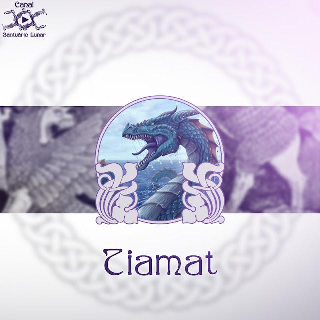 Tiamat - Deusa do caos e da criação | Wicca, Magia, Bruxaria, Paganismo