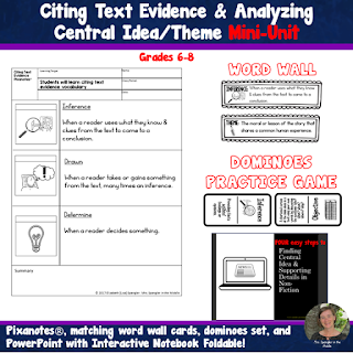 A full mini-unit on finding central idea and supporting details that leads to citing evidence!  Comes with Pixanotes, Word Wall Cards, Dominoes game to parctice with vocabulary, and a PowerPoint of the Four Easy Steps to finding central idea complete with interactive notebook foldable!