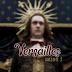Versailles (saison 3)