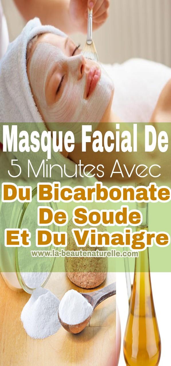 Masque facial de 5 minutes avec du bicarbonate de soude et du vinaigre