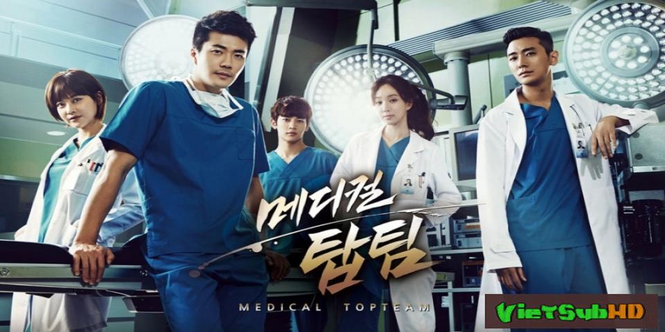 Phim Đội Ngũ Danh Y Hoàn tất (20/20) VietSub HD | Medical Top Team 2013