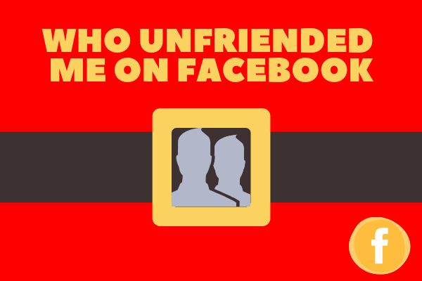 How Can I Tell Who Unfriended Me On Facebook