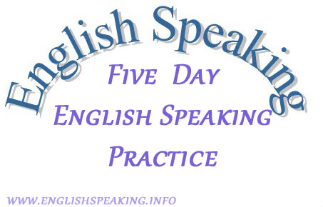 English Speaking Five Days English Speaking Practice