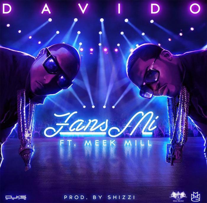 Davido ft Meek Mill - Fans Mi