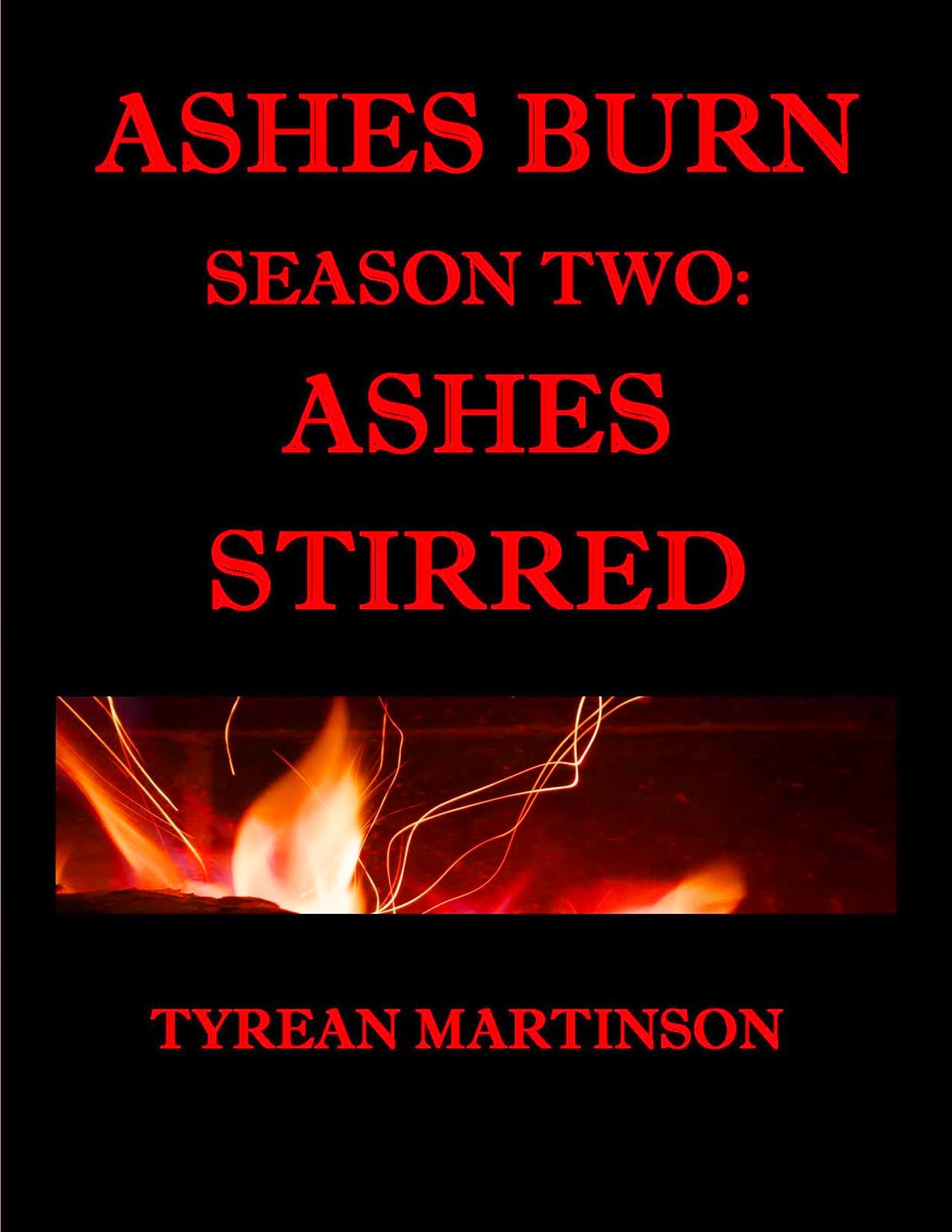 Ashes Burn Season 2: Ashes Stirred