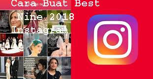 Cara Buat Best Nine 2018 Instagram 1