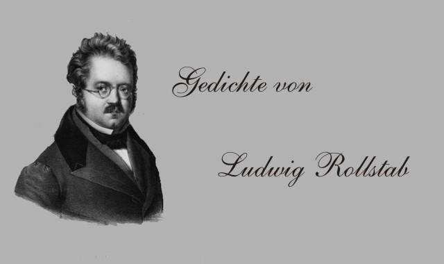 Gedichte Und Zitate Fur Alle Gedichte Von Ludwig Rellstab