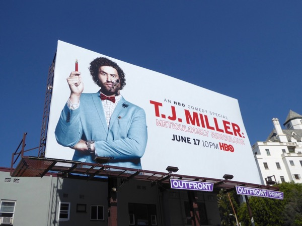 TJ Miller Meticulously Ridiculous billboard