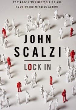John Scalzi Lock In Fuelled By Fiction