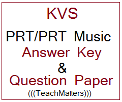 image : KVS PRT/PRT Music Answer Key & Question Paper 7th January 2017 @ TeachMatters