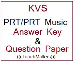 image : KVS PRT/PRT Music Answer Key & Question Paper 2018-19 @ TeachMatters