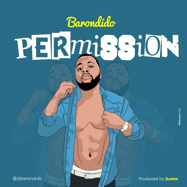 #Music: Baron Dido - Permission