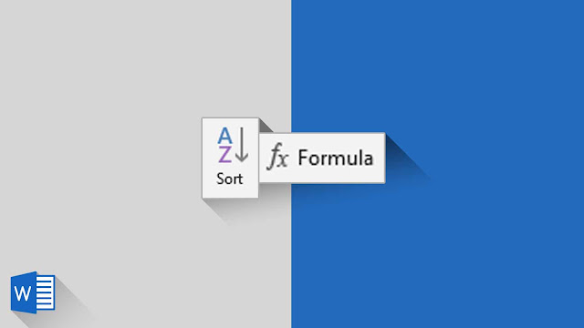 Panduan Lengkap Mengenai Sort dan Formula Tabel di Word 2019