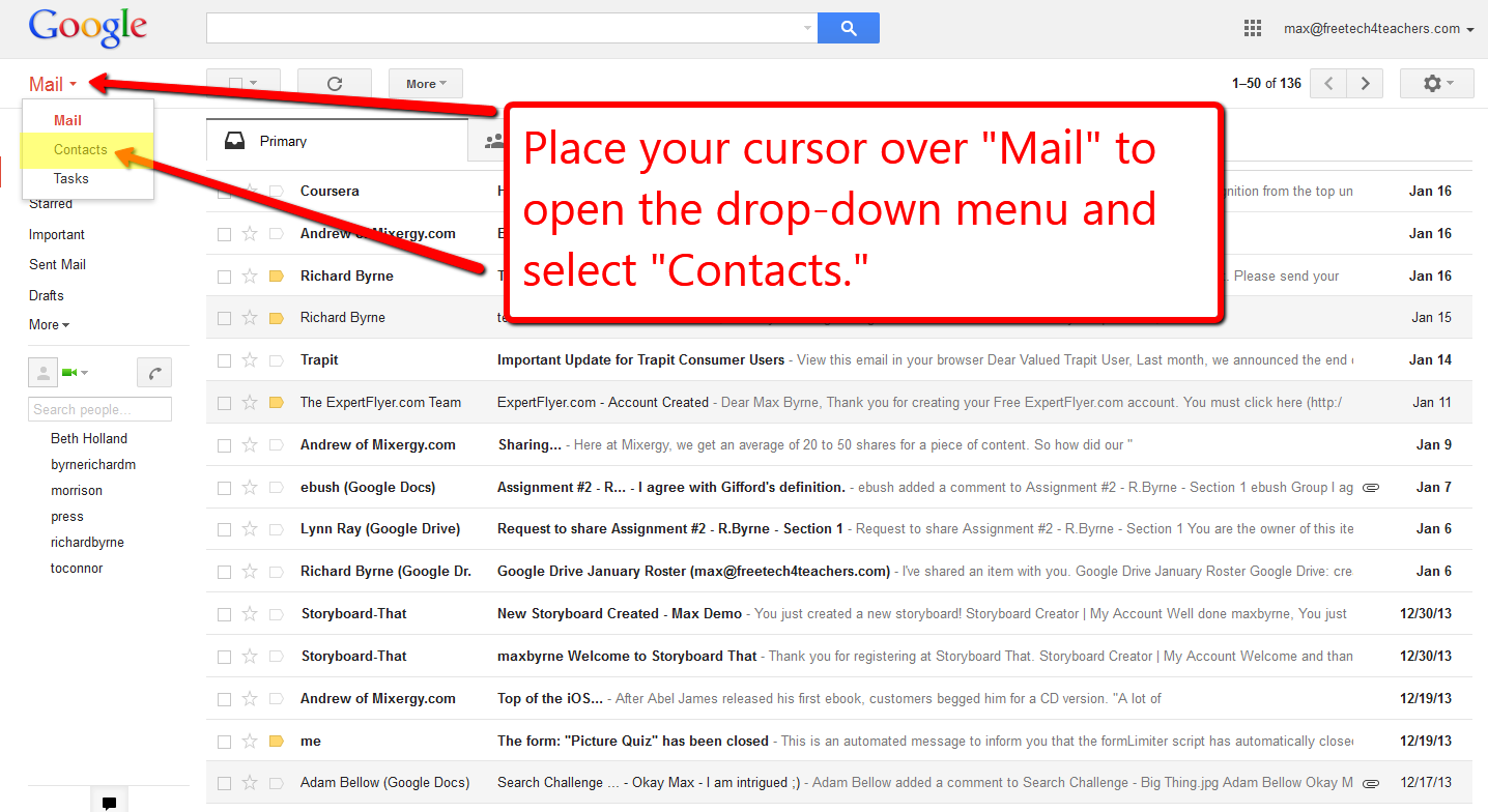 step 1 open your mail place your cursor over mail and choose contacts from the drop down menu