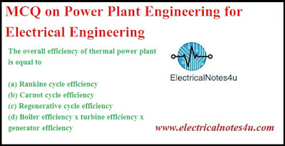 MCQ on Power Plant Engineering for Electrical Engineering