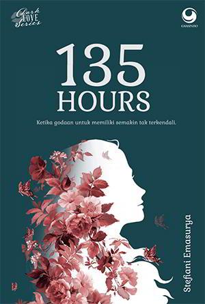 135 Hours (Dark Love series) karya Stefiani Emasurya PDF