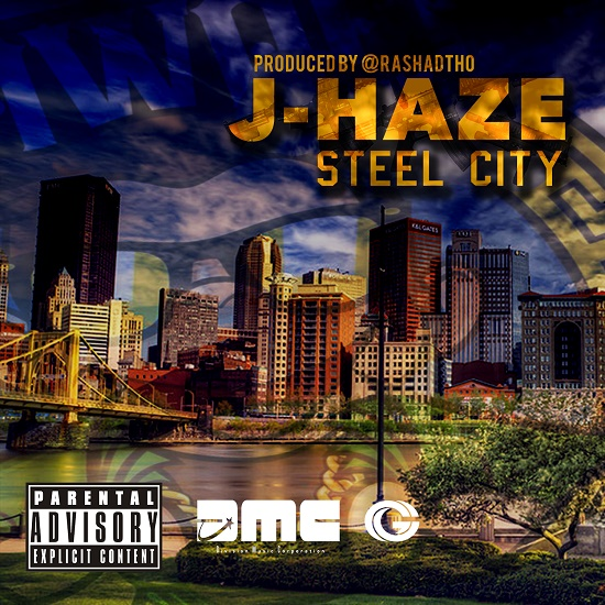 J-Haze - Steel City