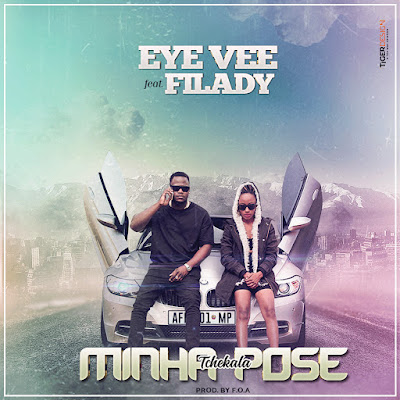 Eye Vee feat. Filady - Minha Pose (2018) | Download Mp3