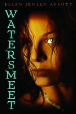 book cover of Watersmeet by Ellen Jensen Abbott published by Marshall Cavendish and Amazon