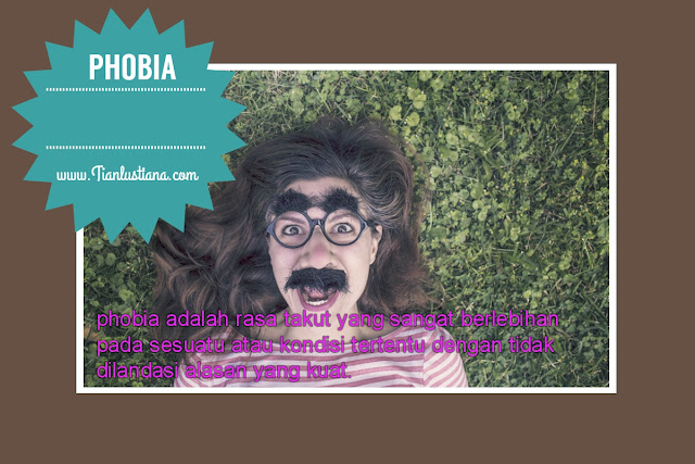 Tentang Phobia