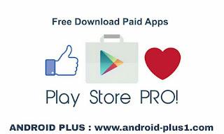 تحميل متجر Play Store Pro لتنزيل التطبيقات و الالعاب المدفوعة في سوق play مجانا، تحميل Play Store Pro، تنزيل Play Store Pro، تطبيق Play Store Pro، متجر Play Store Pro، سوق Play Store Pro، ماركيت Play Store Pro، تحميل التطبيقات و الالعاب مجانا، تحميل التطبيقات المدفوعة مجانا من google play، تحميل التطبيقات المدفوعة مجانا للاندرويد 2018، افضل برنامج لتحميل البرامج المدفوعة مجانا للاندرويد، تحميل البرامج المدفوعة مجانا للاندرويد بدون روت، تحميل التطبيقات مجانا، تحميل البرامج المدفوعة مجانا للاندرويد free store، افضل برنامج لتحميل البرامج المدفوعة مجانا للاندرويد، سوق Play Store Pro.apk لتحميل التطبيقات و الالعاب المدفوعة مجانا، تنزيل متجر play مجانا، برنامج تنزيل العاب مجانا، تنزيل تطبيقات مجانية، سوق بلاي برو، تحميل بلاي ستور برو ، تنزير متجر بلاي ستور برو مجانا، Free-download-play-store-pro-apk-for-android ، ماركي بلي ستوري المدفوع، تحميل التطبيقات المدفوعة apk، تنزيل الالعاب المدفوعة apk للاندرويد