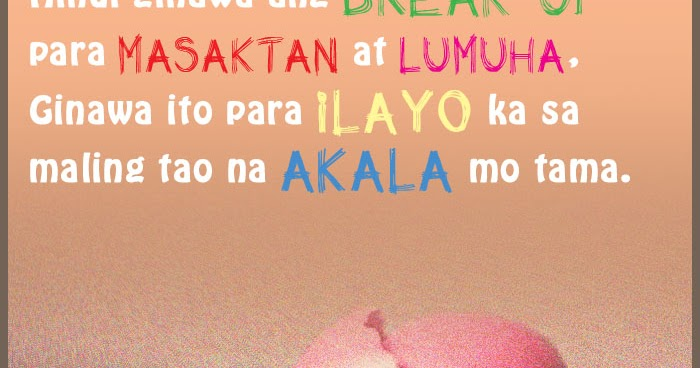 Tagalog Moving On Quotes And Pinoy Move On Love Quotes Sms Boy Banat