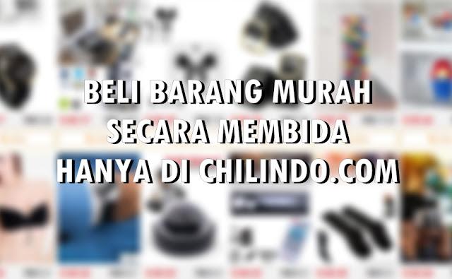 BELI BARANG MURAH SECARA MEMBIDA HANYA DI CHILINDO.COM