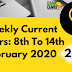 Weekly Current Affairs 8th To14th February 2020