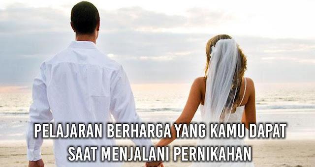 Pelajaran Berharga Yang Kamu Dapat Saat Menjalani Pernikahan
