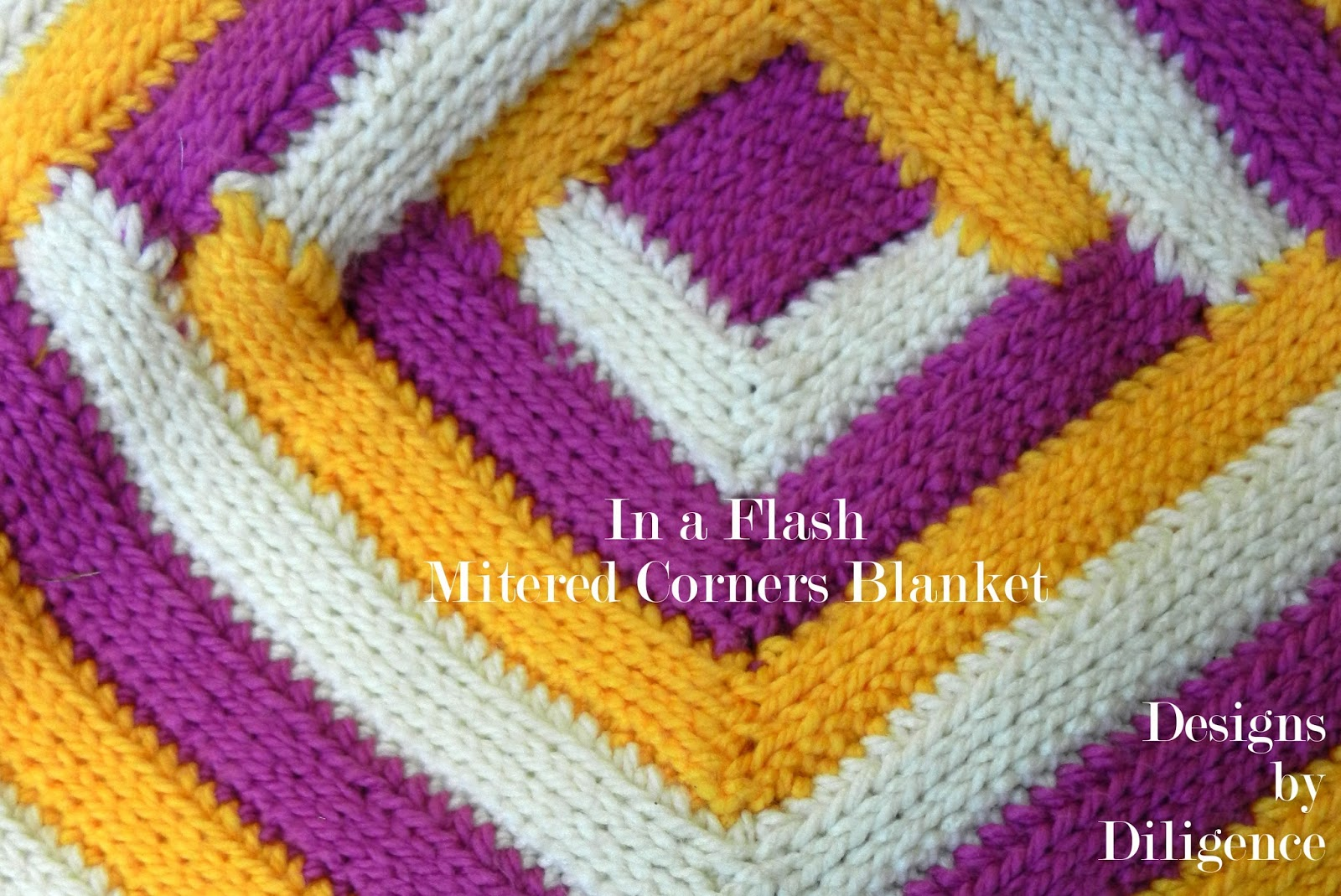 Designs by Diligence: In a Flash Mitered Corners Blanket