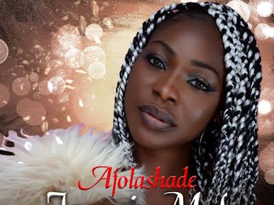 DOWNLOAD MP3: Afolashade - Iwoni Mofe   @victoriakehny83 