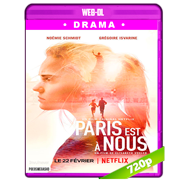 París es nuestra (2019) WEB-DL 720p Audio Dual Latino-Frances