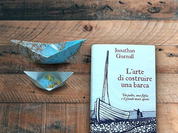 Segnalazione L'Arte Di Costruire Una Barca Di Jonathan Gornall