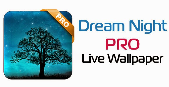 Dream Night Pro Live Wallpaper v1.5.0 Apk