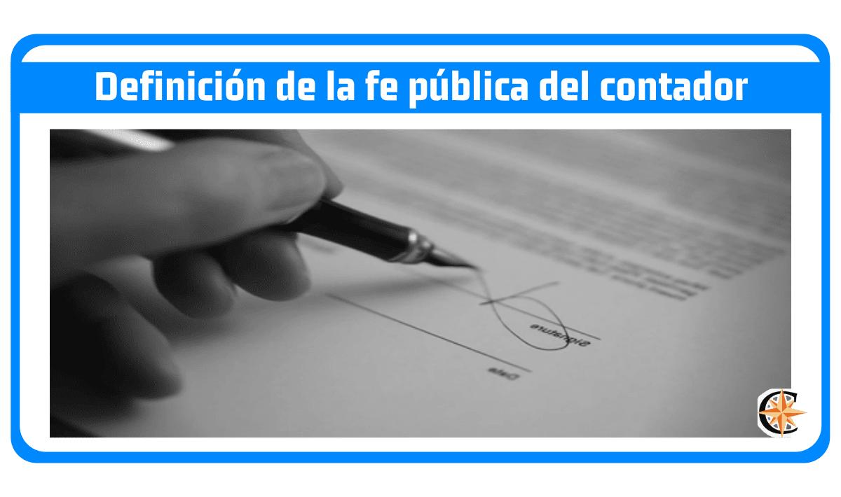 Definición de la fe pública del contador