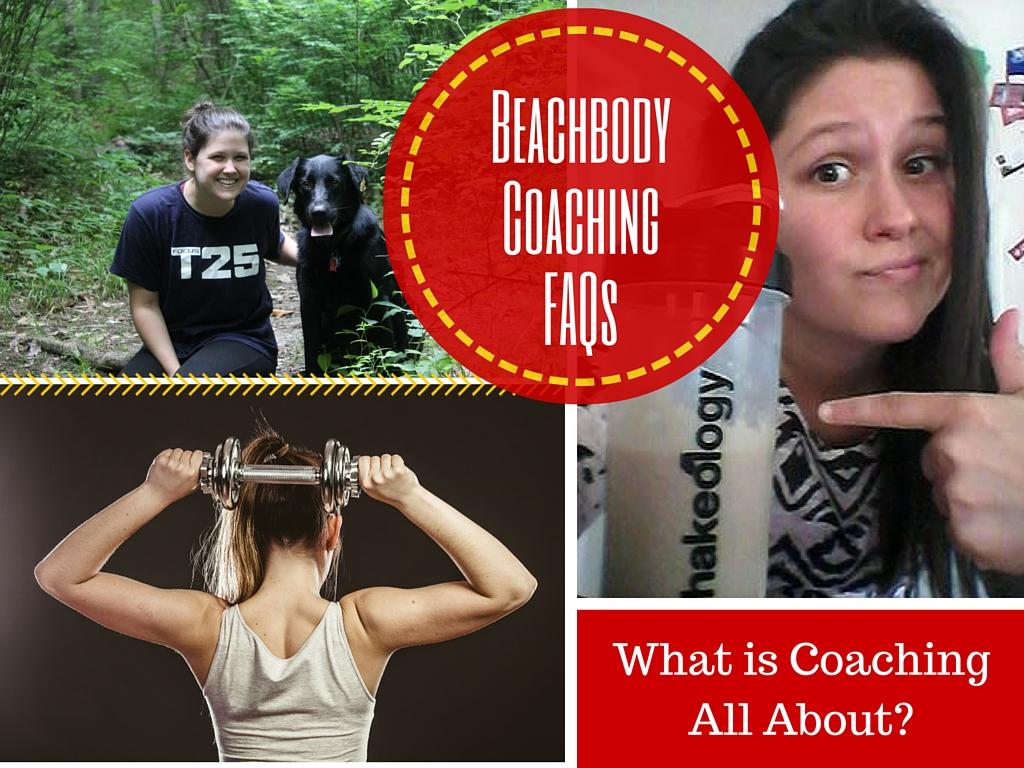 Beachbody Coaching FAQ: What is Coaching All About? - Fit ...
