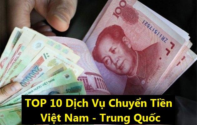 Danh sách top 10 dịch vụ chuyển tiền Việt - Trung uy tín